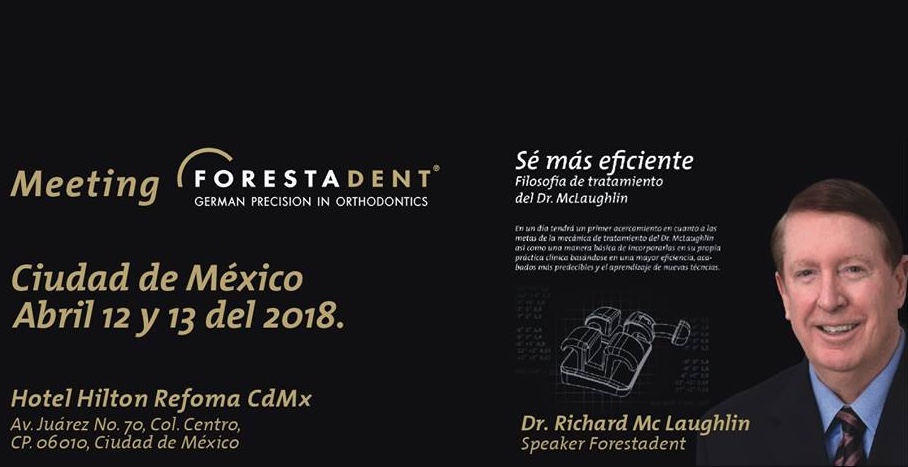 Meeting Forestadent CDMX 12 y 13 de abril del 2018, salven la fecha.