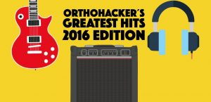 Orthohacker´s Greatest Hits 2016